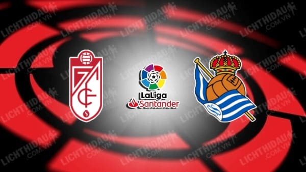 Trực tiếp Granada vs Sociedad, 00h30 ngày 24/9, vòng 6 giải VĐQG Tây Ban Nha